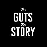 No Guts, No Story #4 By David Ghetto
