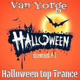 Van Yorge - Showcast# 1 Halloween top Trance