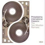 Philadelphia International Classics - The Tom Moulton Remixes CD 4