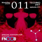 MusicKey TECHNO 24/7 011 (special for Fnoob Techno Radio)
