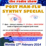 THE JOHNNY NORMAL 'POST MAN-FLU' RADIO SHOW 39 - 17TH FEB 2014
