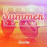 Perky Summer Dreams - Funky Disco House Mix 2017