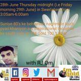 RJ Om - Friday, June 29, 2018 - Swarlehari - 1980s Songs