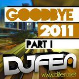DJ Fen - GoodBye 2011 Part 1