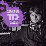 Tomas Drex PODCAST 070 - guestmix by Andre Lesu