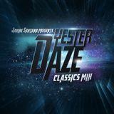 Janine Santana presents YesterDaze Classic mix