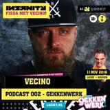 """Vecino Podcast-002 """"Gekkenwerk 11-11-2016 Lucky, Rijssen"""