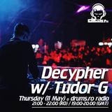 Decypher & Tudor G @ Drums.ro Radio (11.05.2017)