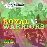 Unity Sound - Royal Warriors v15 - Man a Rasta - Culture Mix October 2018