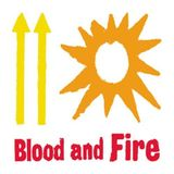 Blood and Fire - Part 1