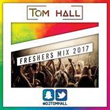 FRESHERS MIX 2017 | HOUSE - URBAN - EDM - GRIME | Mixed by TOM HALL | Snapchat 'Djtomhall'