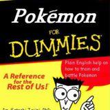 Episode 3- Pokemon for Dummies Prt 3 Ctrl X Ctrl V