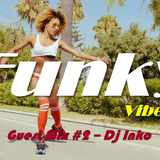 Funky Vibes UK Guest Mix #2 - Dj Inko - Funky House & Disco Mix - FREE DL