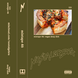 mixtape 46: vegan deep dish