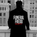 DJ STORM - FUNERAL FREDO THE MIXTAPE