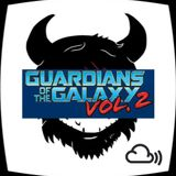 The DJ Struth Mate Show - Guardians of the Galaxy Vol 2 Soundtrack Special