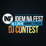 DJ Crack The Bassline - IDEM NA FEST 16.7.2016