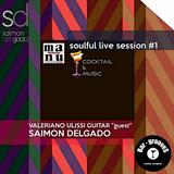 Soulful live Session #1 | Saimon Delgado with Valeriano Ulissi Guitar