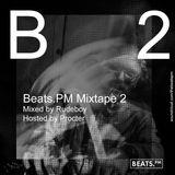 Beats.PM Mixtape #2 - Rudeboy ft. Procter