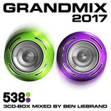 Ben Liebrand - Grandmix 2017 (recorded @ Radio538)
