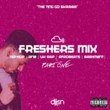 FRESHERS MIX - PART 1 (HIP-HOP, RNB, UK RAP. AFROBEATS AND BASHMENT URBAN MIX)