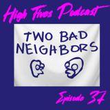 High Fives Podcast Episode 37 - Let The Expletives Fly