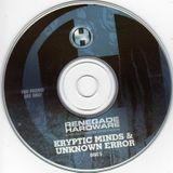 Kryptic Minds B2B Unknown Error – Renegade Hardware 'Live In London' - 07.07.2006