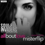 Soulful Invaders |All about love#| Mr Flip Calvi
