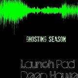 Launch Pad Podcasts - September 2012 - Ghosting Season