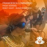 Francesca Lombardo - Robot Heart - Burning Man 2014