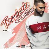 Throwbacks (00's R&B) (Part 2)