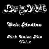 Cole Medina - Disk Union Mix Vol.2 - Deep House Mix