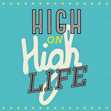 "Soul Food Project vol. 10 - ""High on Highlife"" by Jack Spicer Adams"