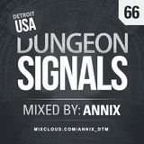 Dungeon Signals Podcast 66 - Annix