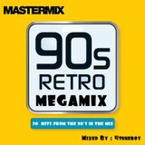 90's Retro Megamix (Mix By : 4tuneboy)