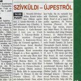 Szív küldi Újpestről. Szerkesztő: Pálosi István. Petőfi rádió. 1997.11.01.