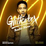 Glitterbox Radio Show 096 presented by Melvo Baptiste