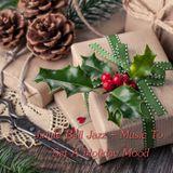 Jingle Bell Jazz - Music To Set A Holiday Mood
