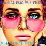 DJ MANUCHEUCHEU PRESENTS FRENCH TOUCH REVISITED 2018