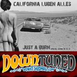 """""""California Luben Alles"""" by Just A Burn [Downtuned Magazine & Radio)"""