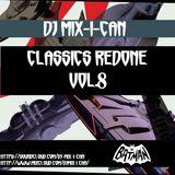 DJ Mix-I-Can-Classics Redone Vol.8