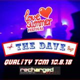 Live@The Dave, Love Summer 2018