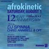 AFROKINETIC 12 Year Anniversary Mix w/Chris Annibell & OP!