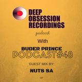 Deep Obsession Recordings Podcast with  Buder Prince (South Africa) Podcast 48 Guest Mix by Nuts SA