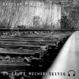 #004 Soundtrack deines Lebens MixTape (Bastian Miller - Es läuft WechselSeitig)