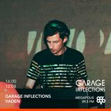 Vaden - 12.08.17 Garage Inflections @ Megapolis FM