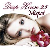 Deep House 25