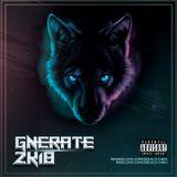 GNERATE 2k18 Mixtape