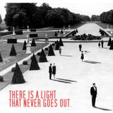 THERE IS A LIGHT THAT NEVER GOES OUT. (mixtape)