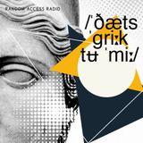 RAR Guest #21 – Giannis Tzontzos – /ˈðæts ˈɡriːk tʉ ˈmiː/